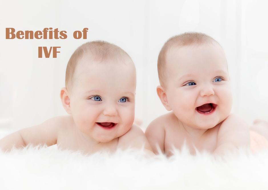Benefits of IVF Treatment